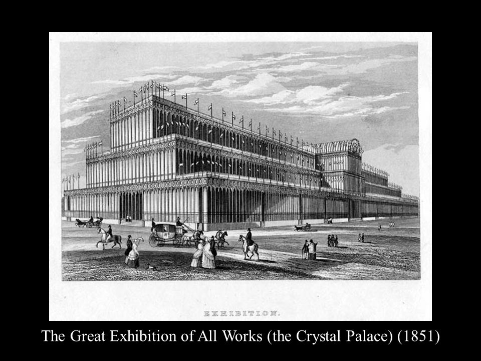 The Great Exhibition of All Works (the Crystal Palace) (1851)