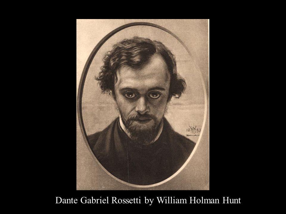 Dante Gabriel Rossetti by William Holman Hunt