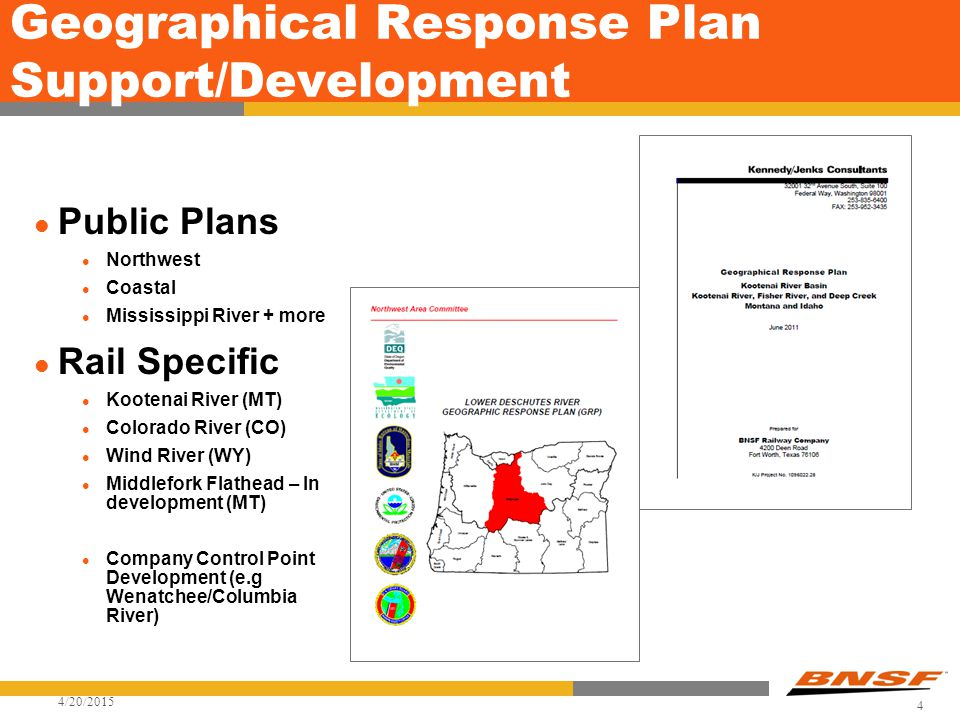 Geographical Response Plan Support/Development Public Plans Northwest Coastal Mississippi River + more Rail Specific Kootenai River (MT) Colorado Rive