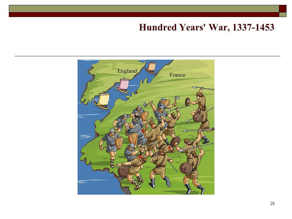 28 Hundred Years' War, 1337-1453