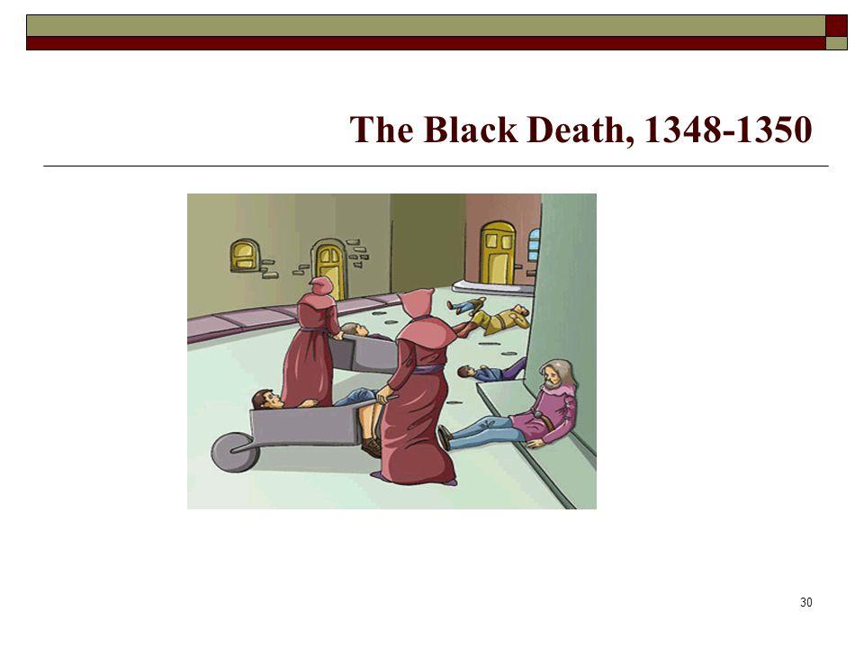 30 The Black Death, 1348-1350