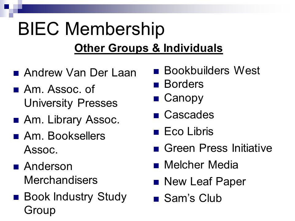 BIEC Membership Andrew Van Der Laan Am. Assoc. of University Presses Am.