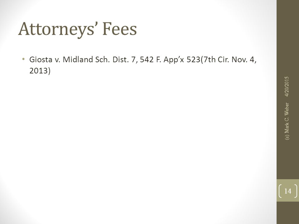 Attorneys' Fees Giosta v. Midland Sch. Dist. 7, 542 F.