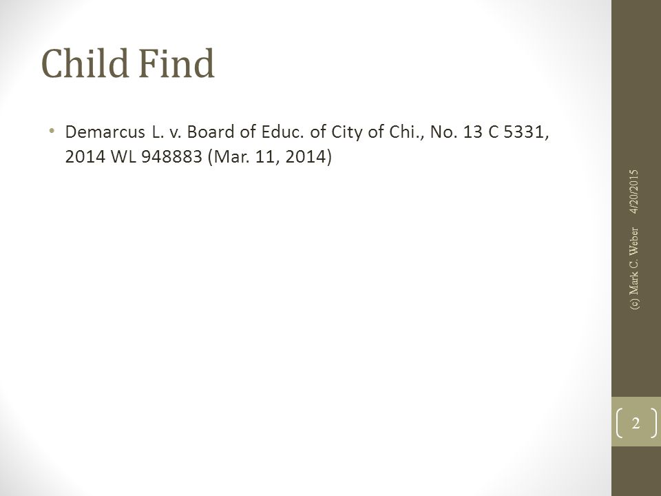 Child Find Demarcus L. v. Board of Educ. of City of Chi., No.