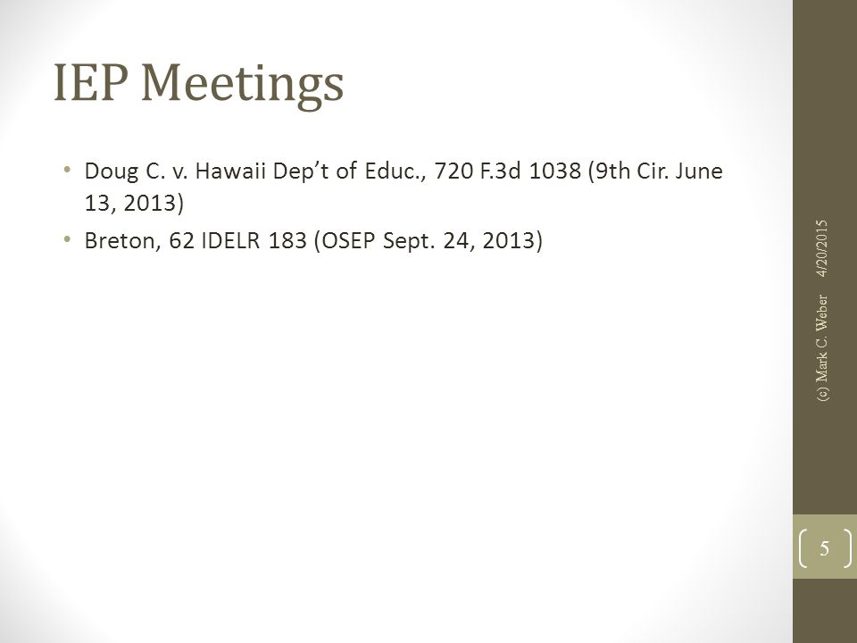 IEP Meetings Doug C. v. Hawaii Dep't of Educ., 720 F.3d 1038 (9th Cir.