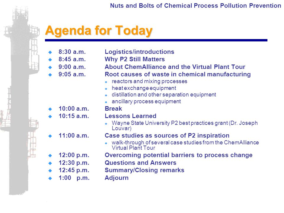 Nuts and Bolts of Chemical Process Pollution Prevention Questions and (hopefully) Answers