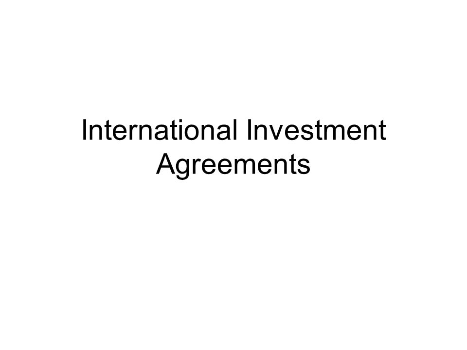 International Investment Agreements