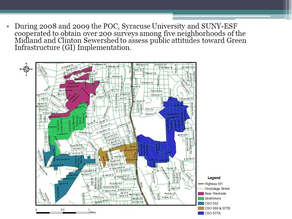 During 2008 and 2009 the POC, Syracuse University and SUNY-ESF cooperated to obtain over 200 surveys among five neighborhoods of the Midland and Clinton Sewershed to assess public attitudes toward Green Infrastructure (GI) Implementation.