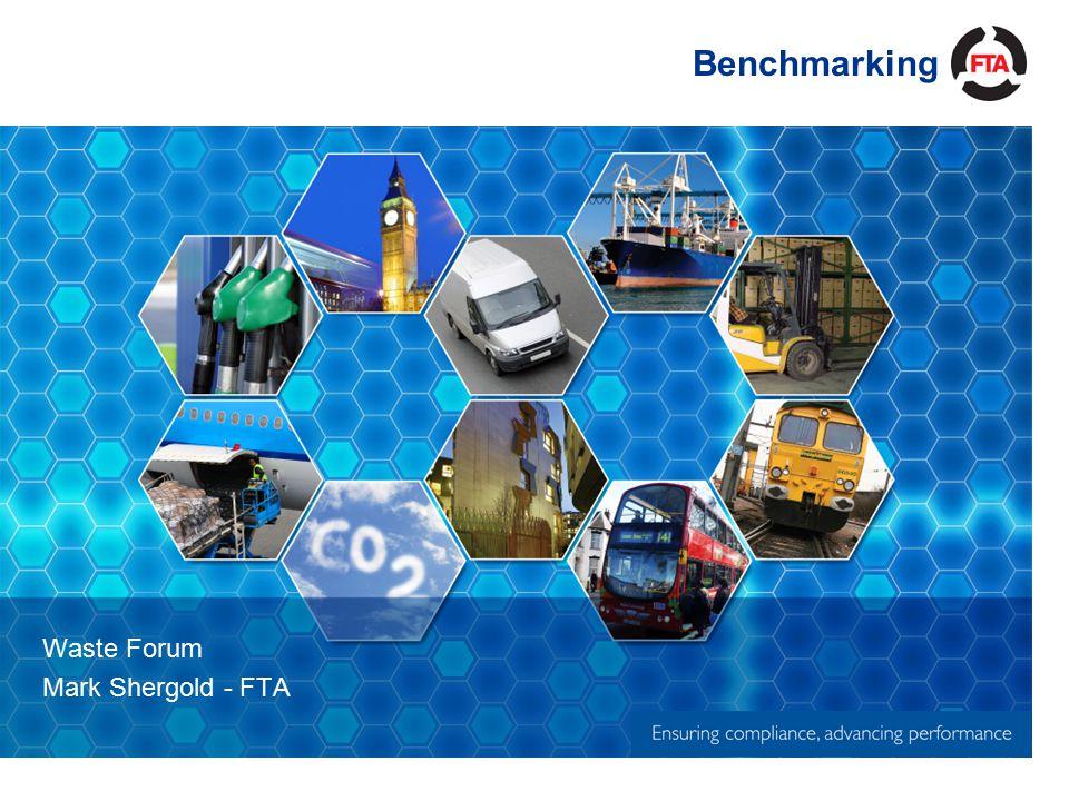 Benchmarking Waste Forum Mark Shergold - FTA