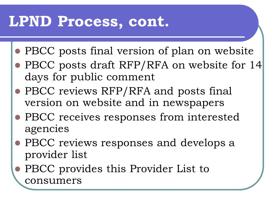 LPND Process, cont.