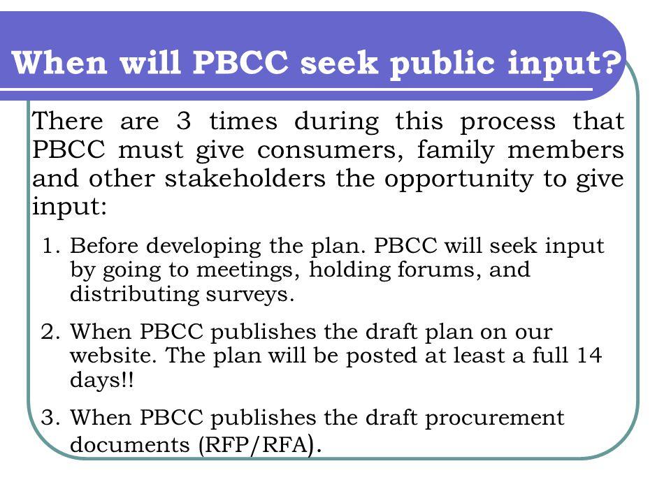When will PBCC seek public input.