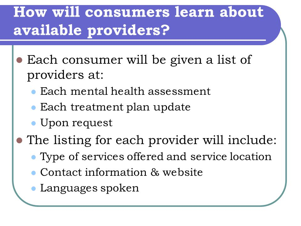 How will consumers learn about available providers.