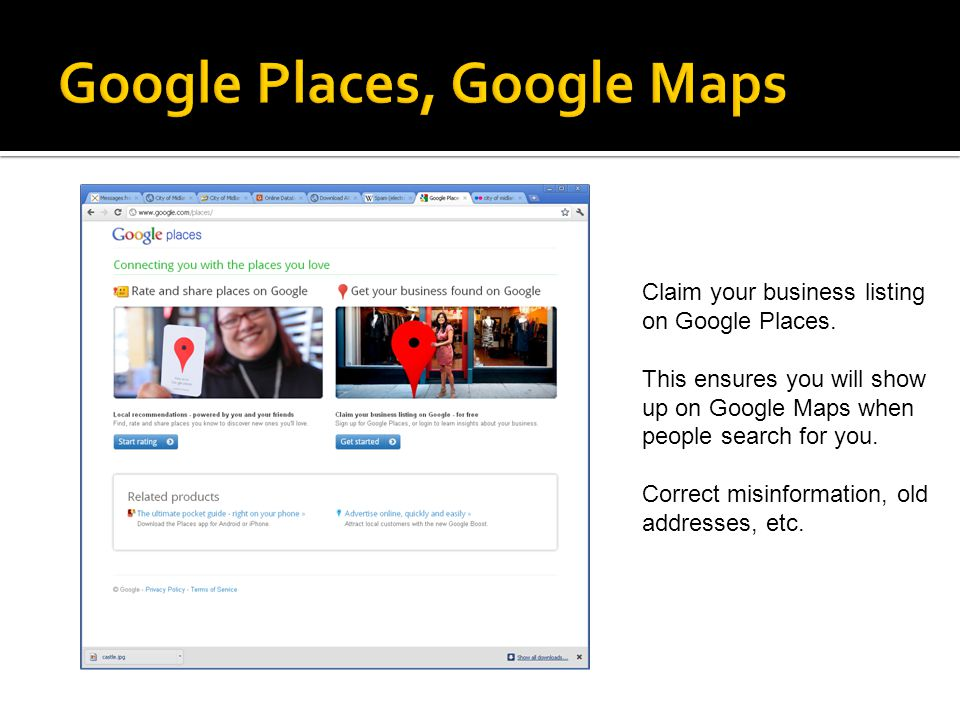 Claim your business listing on Google Places.