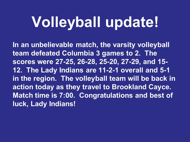 Volleyball update.