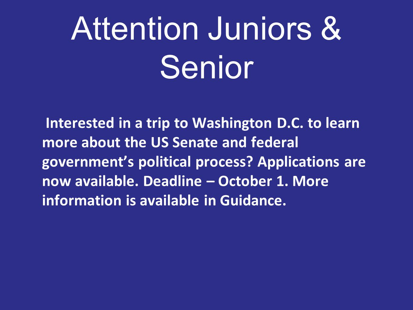 Attention Juniors & Senior Interested in a trip to Washington D.C.