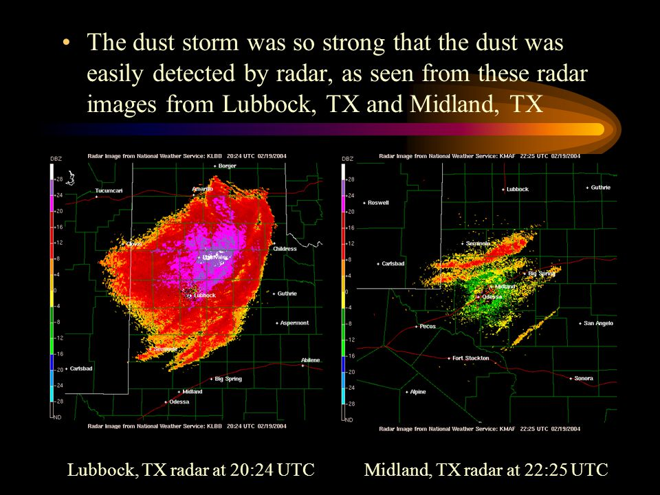 The dust storm was so strong that the dust was easily detected by radar, as seen from these radar images from Lubbock, TX and Midland, TX Lubbock, TX