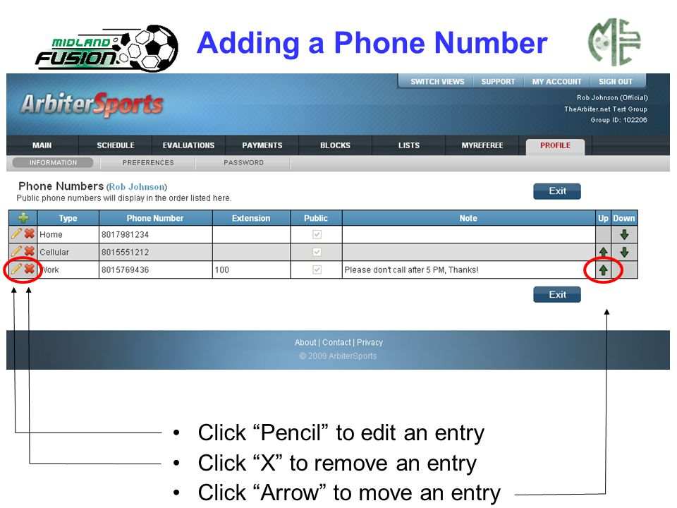 Click Pencil to edit an entry Click X to remove an entry Click Arrow to move an entry Adding a Phone Number