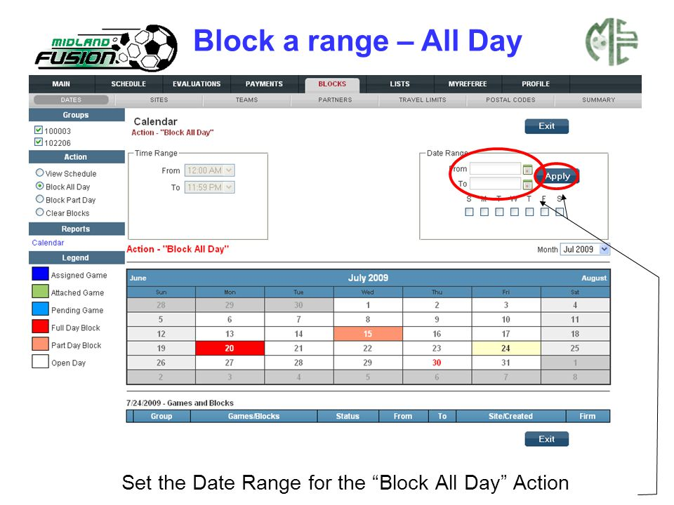 "Set the Date Range for the ""Block All Day"" Action Block a range – All Day"