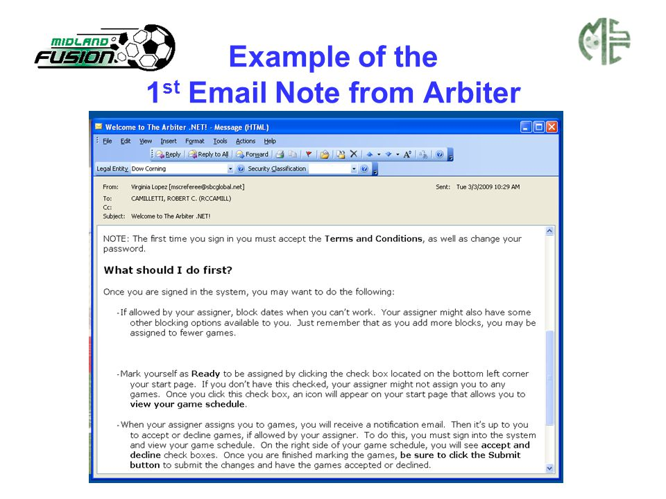 Start Screen Logging On: www.arbitersports.net Type in the e-mail address you supplied to your Assigner, then type in your password.