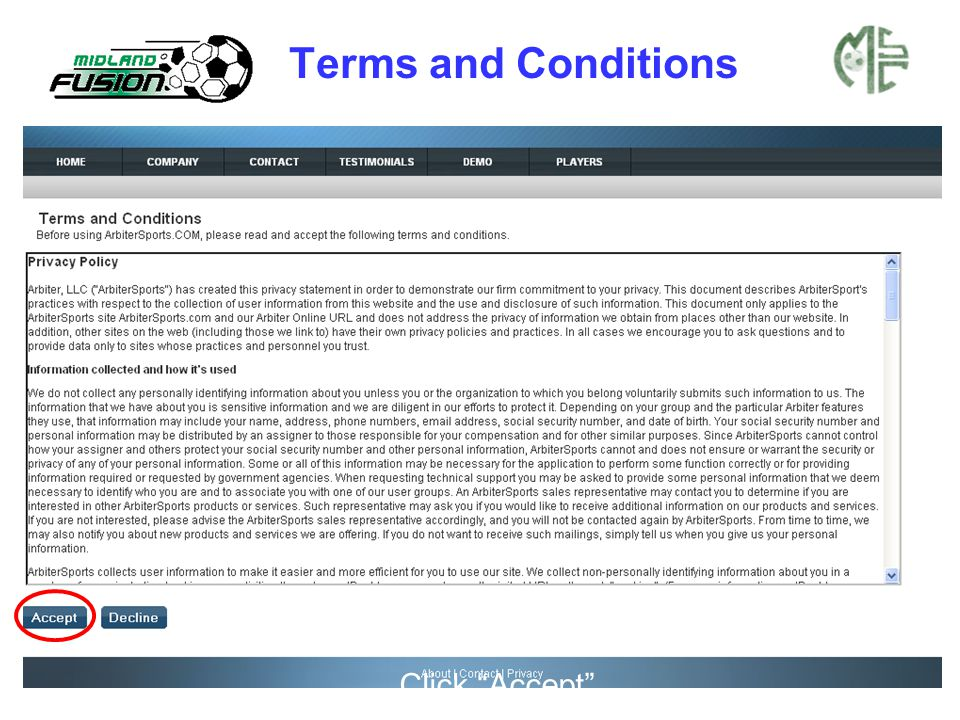 "Terms and Conditions Click ""Accept"""