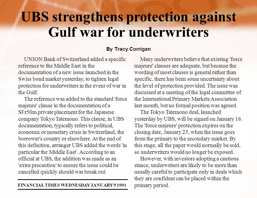 UNION Bank of Switzerland added a specific reference to the Middle East in the documentation of a new issue launched in the Swiss bond market yesterday, to tighten legal protection for underwriters in the event of war in the Gulf.