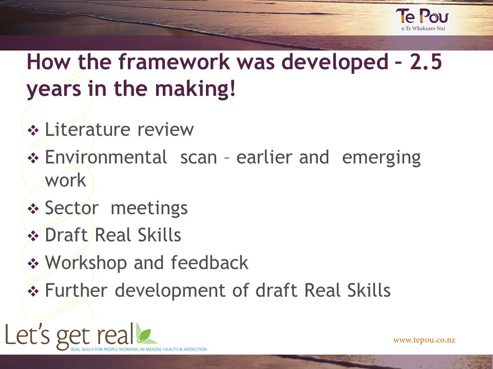 How the framework was developed – 2.5 years in the making.