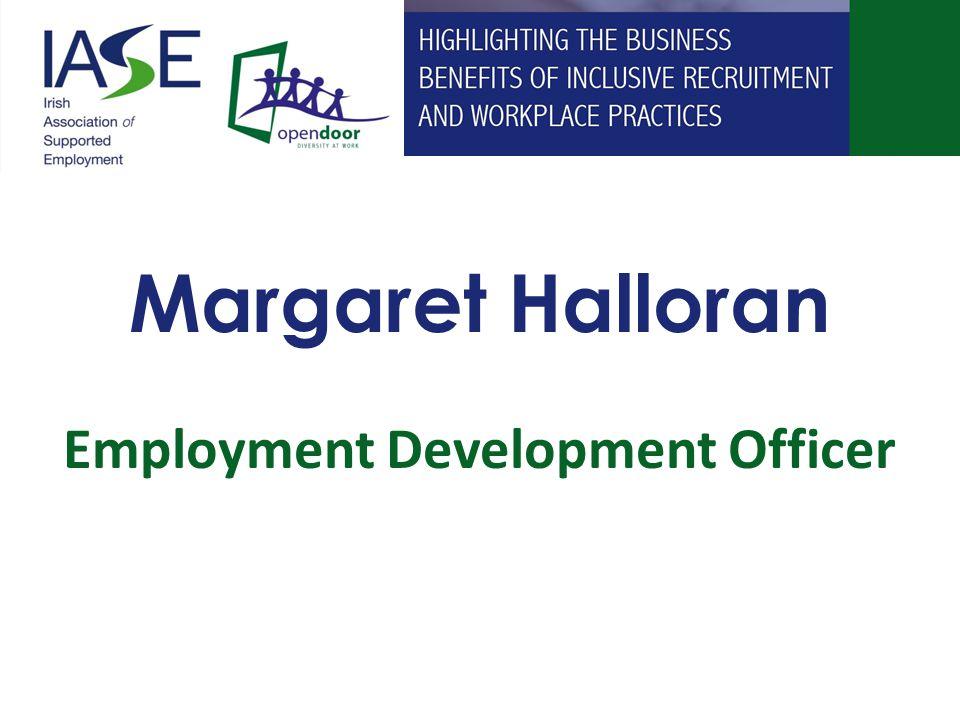 Margaret Halloran Employment Development Officer