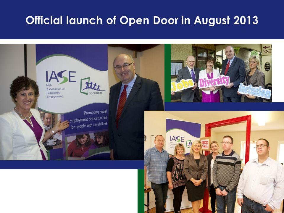 Official launch of Open Door in August 2013