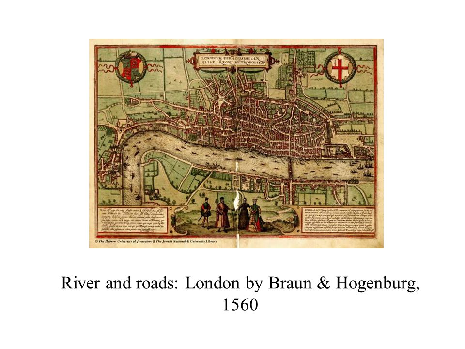 River and roads: London by Braun & Hogenburg, 1560