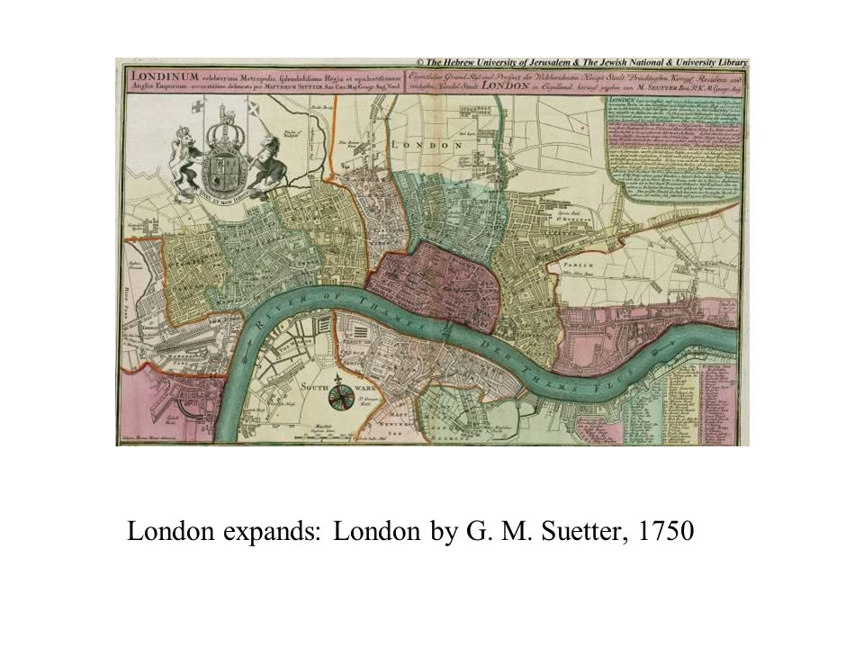 London expands: London by G. M. Suetter, 1750