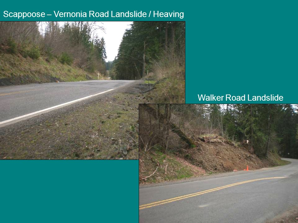 Scappoose – Vernonia Road Landslide / Heaving Walker Road Landslide