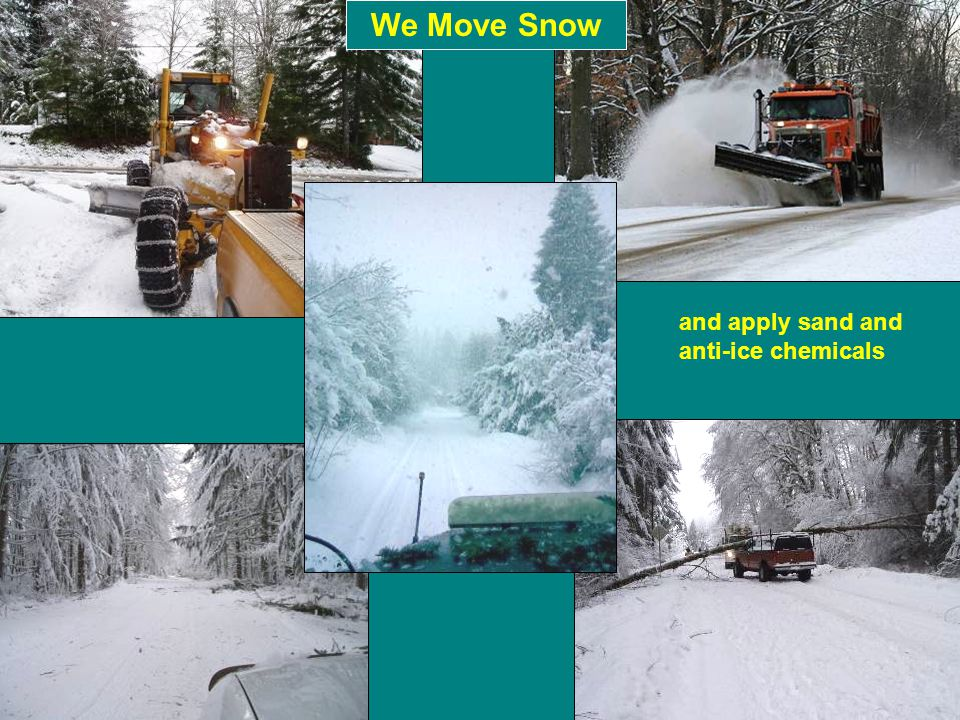 We Move Snow and apply sand and anti-ice chemicals