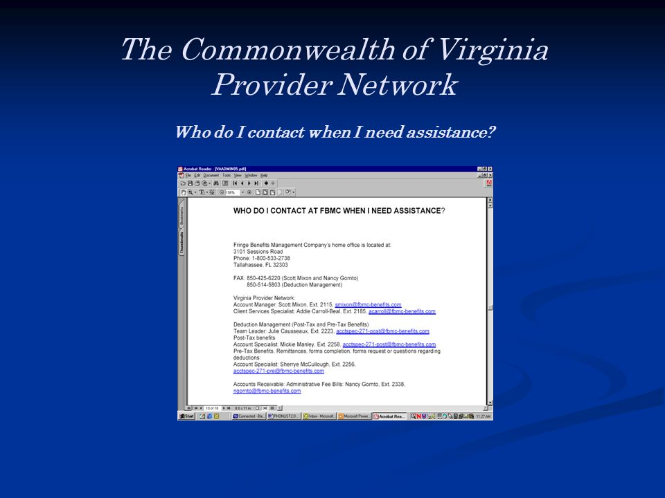 The Commonwealth of Virginia Provider Network Who do I contact when I need assistance
