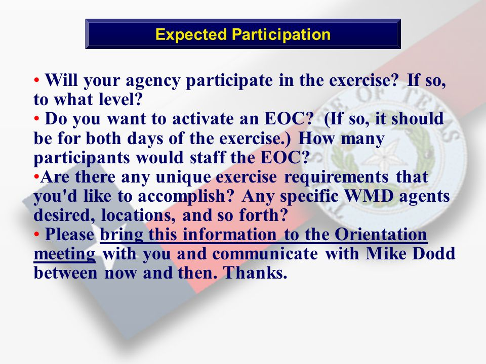 Expected Participation Will your agency participate in the exercise.
