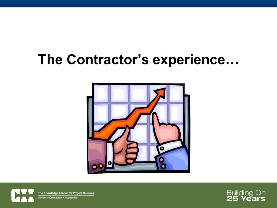 The Contractor's experience…