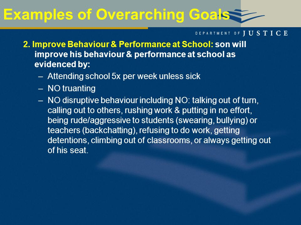 Examples of Overarching Goals 2.