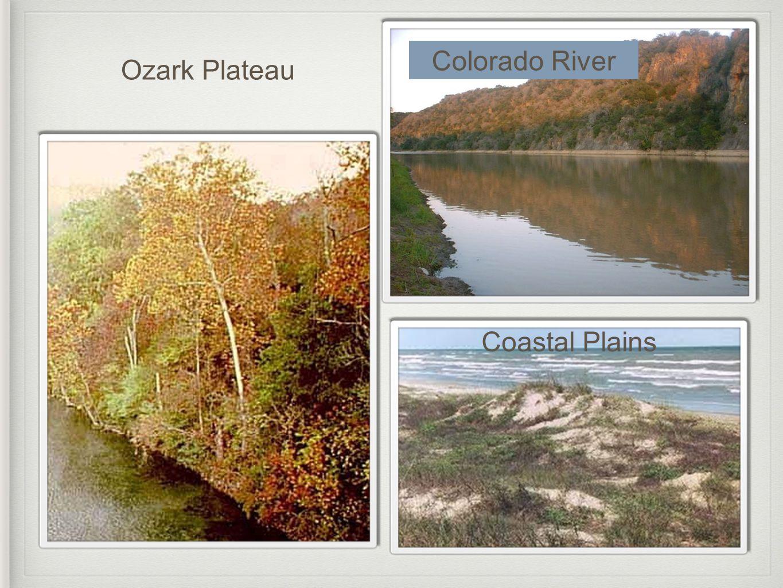 Colorado River Coastal Plains Ozark Plateau