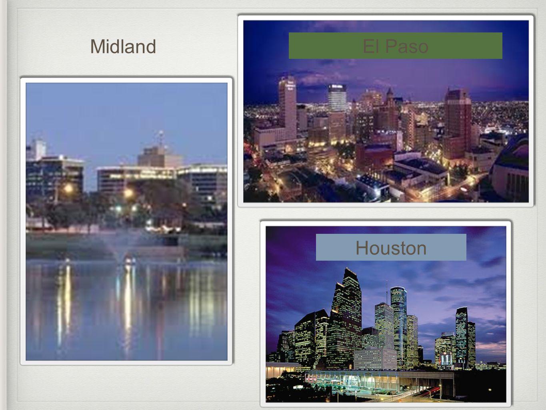 El Paso Midland Houston