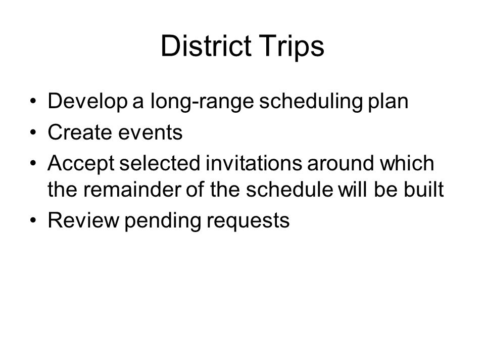 Washington Schedule Fewer logistical concerns (eg: driving to and from events) Floor schedule dictates members schedule = less control for office Typical events –Tuesday through Thursday schedule predictable –Party caucuses and conference meetings –Late nights, weekend sessions, votes