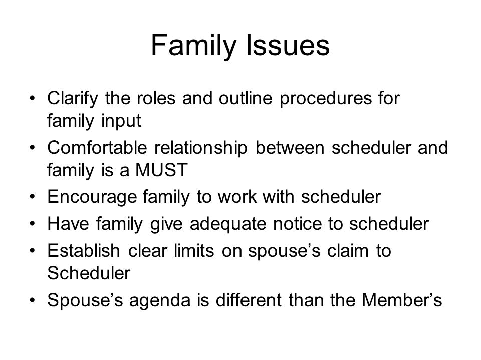 District Scheduling Washington Scheduler and District Scheduler is an option Consider how often member will be in district Advantages and Disadvantages to each set up