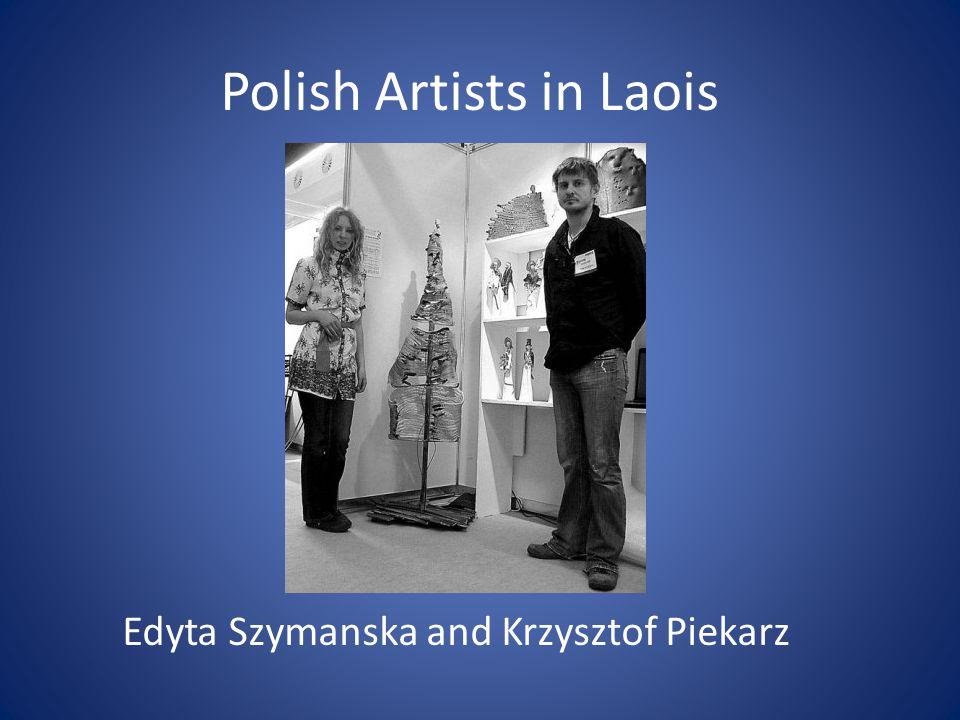 Polish Artists in Laois Edyta Szymanska and Krzysztof Piekarz