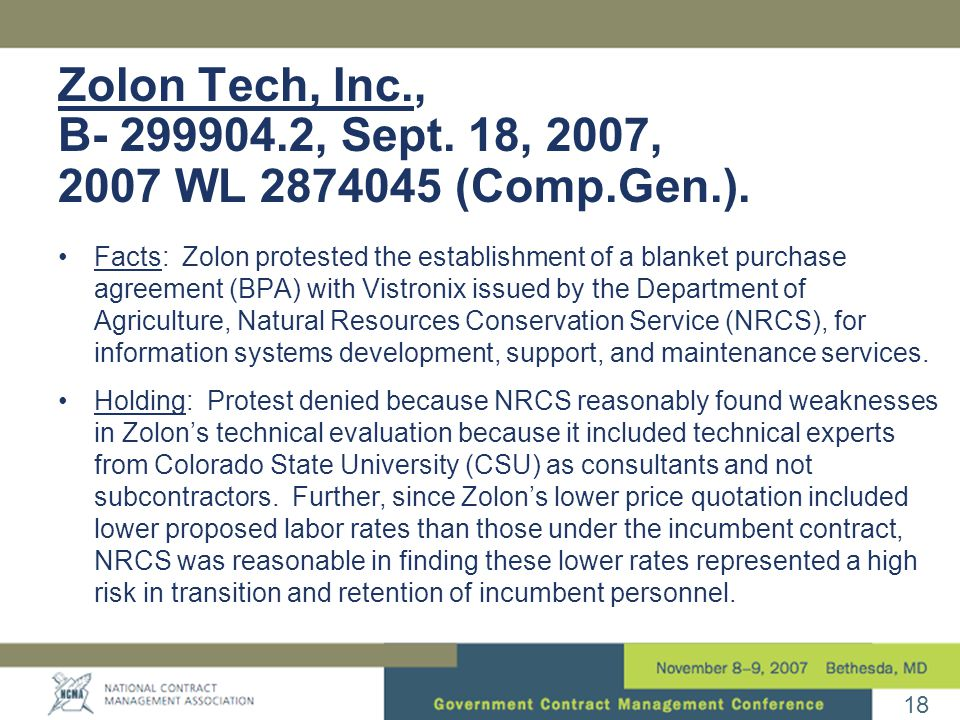 18 Zolon Tech, Inc., B- 299904.2, Sept. 18, 2007, 2007 WL 2874045 (Comp.Gen.).