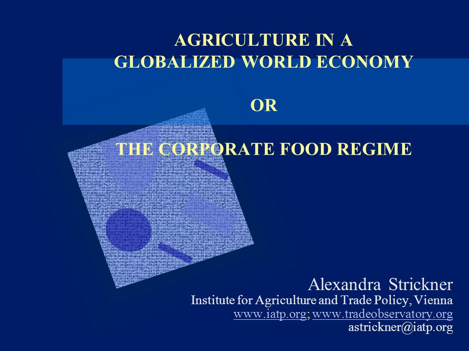 OVERVIEW 1.Agriculture today – structures, actors, trends 2.