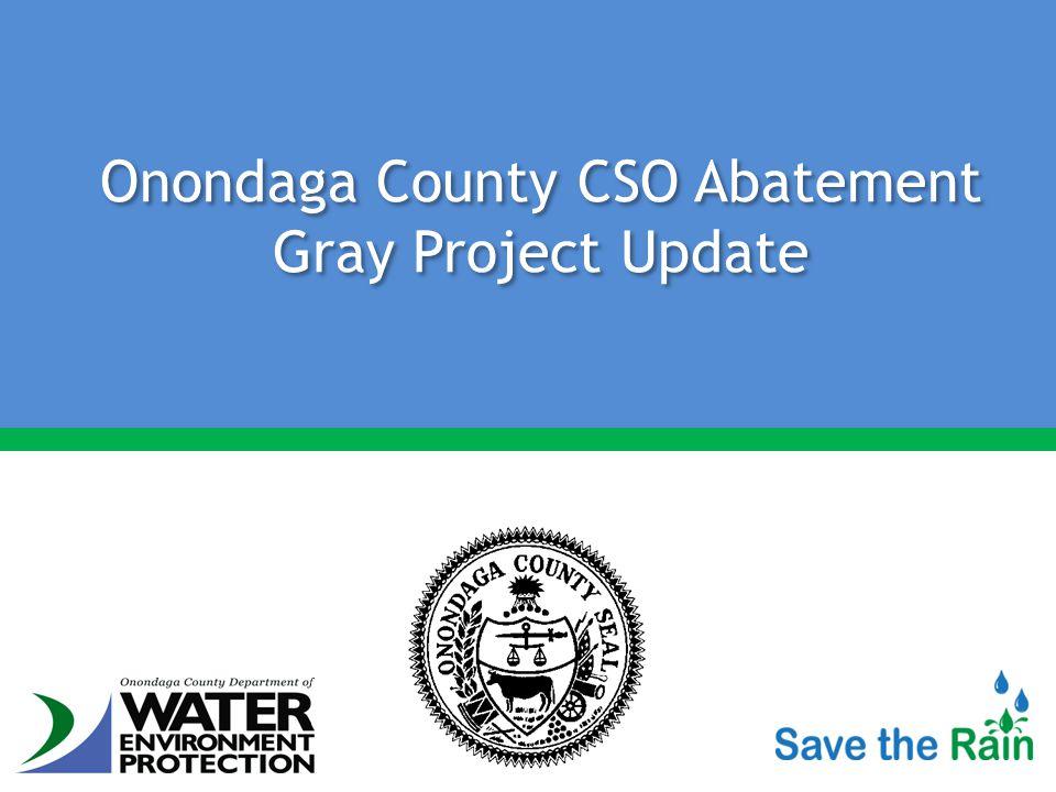 Onondaga County CSO Abatement Gray Project Update