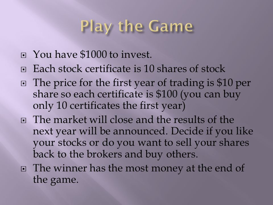  You have $1000 to invest.