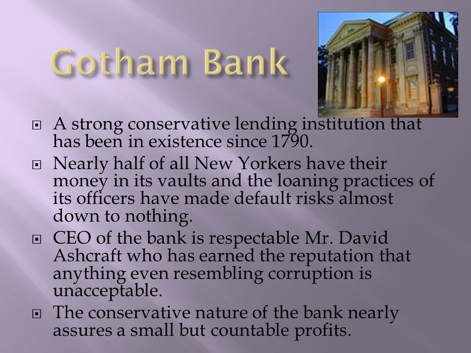  A strong conservative lending institution that has been in existence since 1790.