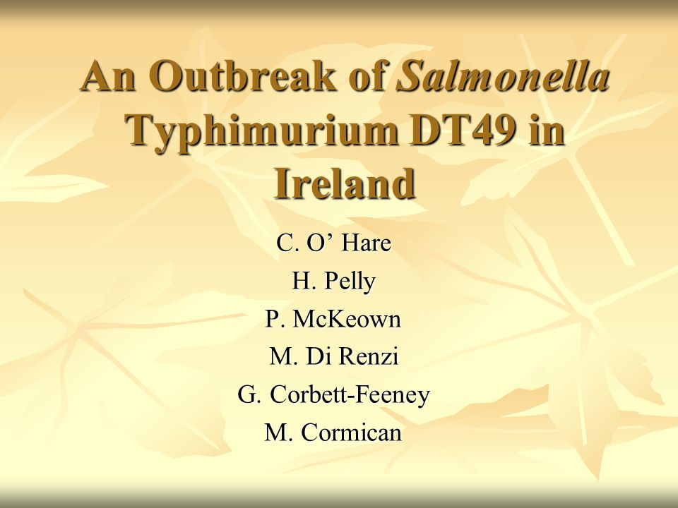 An Outbreak of Salmonella Typhimurium DT49 in Ireland C.