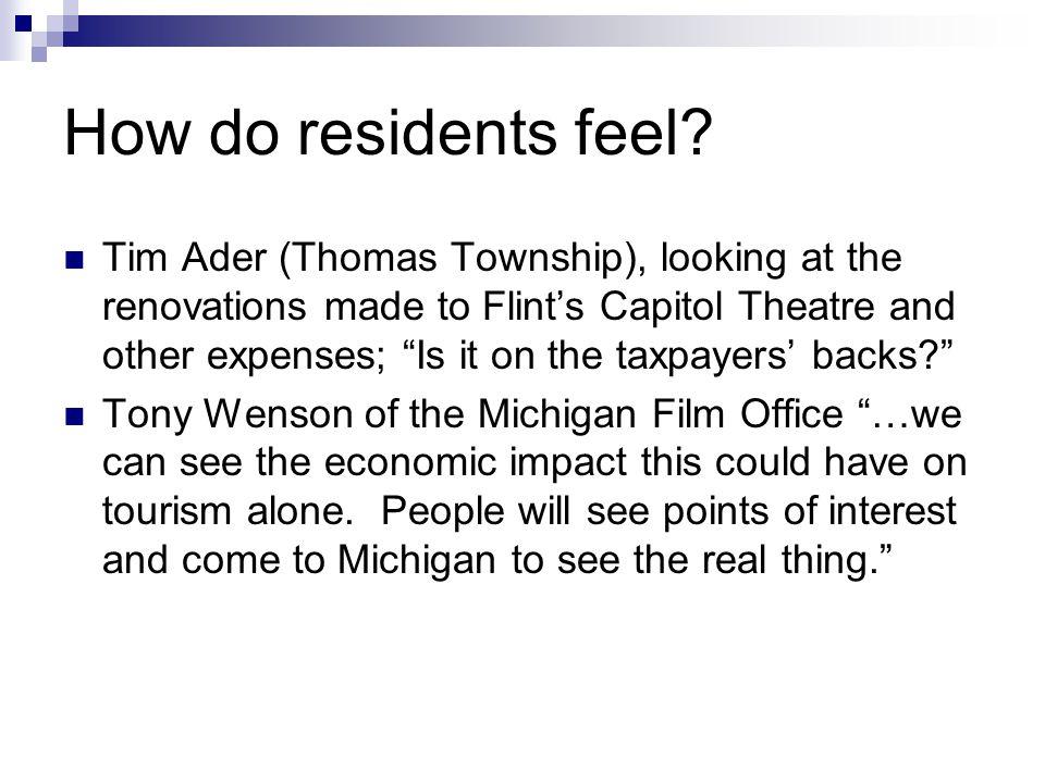 How do residents feel.
