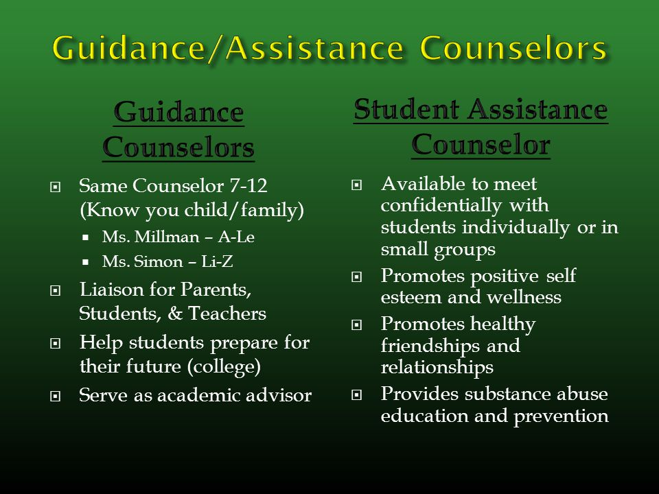  Same Counselor 7-12 (Know you child/family)  Ms.