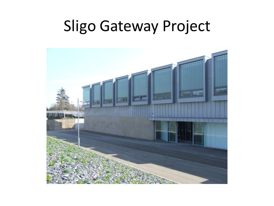 Sligo Gateway Project